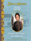 Behind the Masks (MP3): The Diary of Angeline Reddy: Bodie, California, 1880