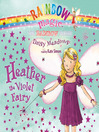 Heather the Violet Fairy (MP3): Rainbow Magic Series, Book 7