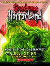 Monster Blood for Breakfast! (MP3): Goosebumps HorrorLand Series, Book 3