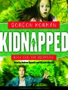 The Abduction (MP3): Kidnapped Series, Book 1