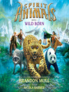 Wild Born (MP3): Spirit Animals Series, Book 1