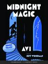 Midnight Magic (MP3): Midnight Series, Book 2
