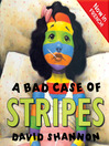 A Bad Case of Stripes (MP3): Now in French