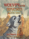 Watch Wolf (MP3): Wolves of the Beyond Series, Book 3