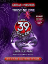Trust No One (MP3): The 39 Clues: Cahills vs. Vespers Series, Book 5