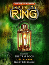 The Trap Door (MP3): Infinity Ring Series, Book 3