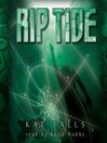 Rip Tide (MP3): Dark Life Series, Book 2