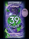 Flashpoint (MP3): The 39 Clues: Unstoppable Series, Book 4