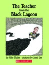 The Teacher from the Black Lagoon (MP3): Black Lagoon Adventures Series, Book 1