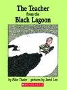 The Teacher from the Black Lagoon (MP3): Black Lagoon Adventures Series, Book 1