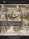 Truculentus (eBook): The Fierce One