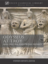 Odysseus at Troy (eBook): Ajax, Hecuba, and Trojan Women