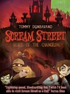 Secret of the Changeling (eBook): Scream Street Series, Book 12