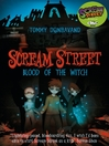 Blood of the Witch (eBook): Scream Street Series, Book 2