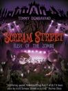 Flesh of the Zombie (eBook): Scream Street Series, Book 4