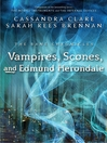Vampires, Scones, and Edmund Herondale (eBook): Shadowhunters: The Bane Chronicles, Book 3