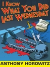 I Know What You Did Last Wednesday (eBook): Diamond Brothers Story Series, Book 6