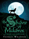 The Shadow of Malabron (eBook): The Perilous Realm Series, Book 1