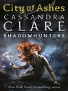 City of Ashes (eBook): Shadowhunters: The Mortal Instruments Series, Book 2