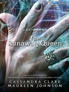 The Runaway Queen (eBook): Bane Chronicles, Book 2