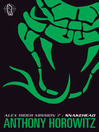 Snakehead (eBook): Alex Rider Series, Book 7