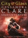 City of Glass (eBook): Shadowhunters: The Mortal Instruments Series, Book 3