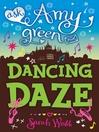 Dancing Daze (eBook): Ask Amy Green Series, Book 5