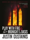 Play With Fire & Midnight At The Oasis (eBook)