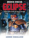 Eclipse (eBook): Judge Dredd Series, Book 4