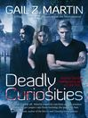 Deadly Curiosities (eBook): Deadly Curiosities Series, Book 1