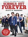School's Out Forever (eBook)