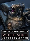 White Noise (eBook): Time's Arrow Series, Book 3