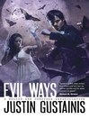 Evil Ways (eBook): Quincey Morris Supernatural Investigation Series, Book 2
