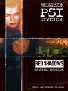 Red Shadows (eBook): Anderson PSI Division Series, Book 2