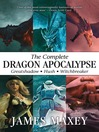 The Complete Dragon Apocalypse (eBook)