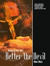 Better the Devil Caballistics, Inc Series, Book 2 by Mike Wild eBook