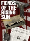 Fiends of the Rising Sun Fiends of the Eastern Front Series, Book 4 by David Bishop eBook