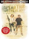 Operation Motherland (eBook): The Afterblight Chronicles, Book 6