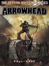 Arrowhead (eBook): The Afterblight Chronicles, Book 4