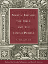 Martin Luther, the Bible, and the Jewish People (eBook): A Reader