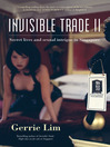 Invisible Trade II (eBook): Secret Lives and Sexual Intrigue in Singapore