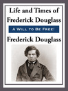 The Life and Times of Frederick Douglas (eBook)
