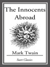 The Innocents Abroad (eBook): (With Original Illustrations)