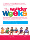 The Wonder Weeks (eBook): How to Stimulate Your Baby's Mental Development and Help Him Turn His 10 Predictable, Great, Fussy Phases into Magical Leaps Forward