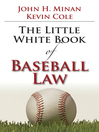 The Little White Book of Baseball Law (eBook)