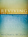 Reviving the Congregation (eBook): Pastoral Leadership in a Changing Context