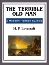 The Terrible Old Man (eBook)
