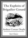 The Exploits of Brigadier Gerard (eBook): Gerard Series