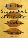 The Boy Scouts Book of Campfire Stories (eBook)
