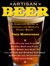 Artisan Beer (eBook): A Complete Guide to Savoring the World's Finest Beers